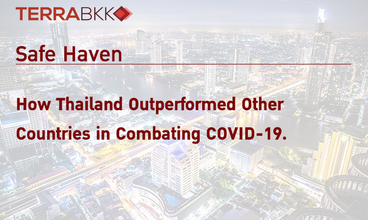 Safe Haven: How Thailand Outperformed Other Countries in Combating COVID-19.