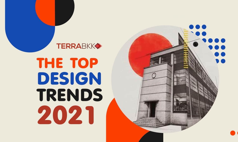 The Top Design Trends 2021